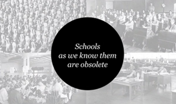 Schools are obsolete